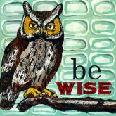 Be Wise by Oopsy daisy