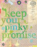 Keep Your Pinky Promise by Oopsy daisy