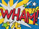 Wham! by Oopsy daisy